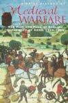 A Brief History of Medieval Warfare, The Rise and Fall of English Supremacy at Arms